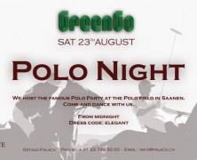 Polo Night @ GREENGO, GSTAAD