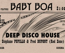 Deep Disco House @ Baby Boa, Geneva feat Fred Dupont et Stéphane Pupillo